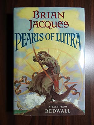 Pearls of Lutra (Redwall) *Signed 1st: Jacques, Brian
