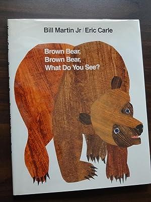 Brown Bear, Brown Bear, What Do You: Martin Jr., Bill;
