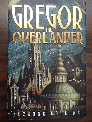 Gregor the Overlander **1st: Collins, Suzanne