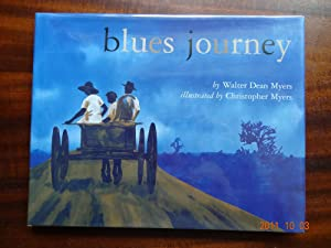 Blues Journey *Signed: Myers, Walter Dean
