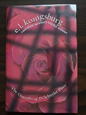 The Outcasts of 19 Schuyler Place *Signed: Konigsburg, E. L.