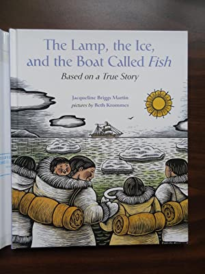The Lamp, the Ice, and the Boat Called Fish *Signed: Martin, Jacqueline Briggs
