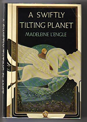 A Swiftly Tilting Planet: L'Engle, Madeleine