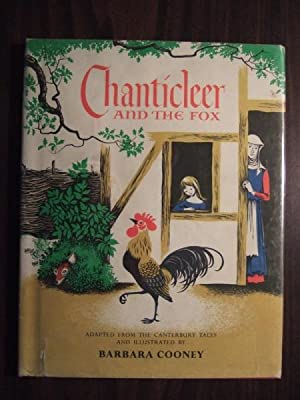 Chanticleer and the Fox: Chaucer; Barbara Cooney