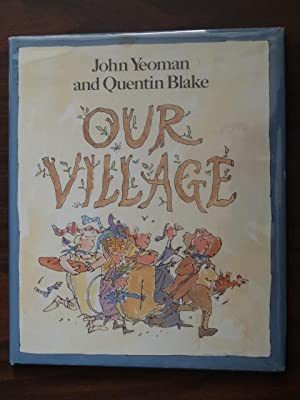 Our Village: Yeoman, John