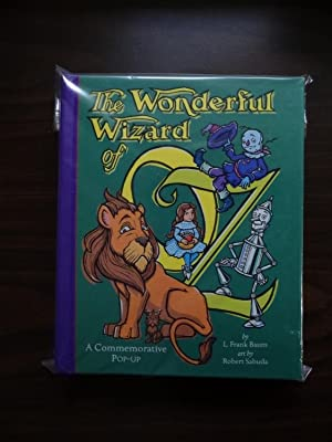 The Wonderful Wizard of Oz. A Commemorative: Baum, L. Frank