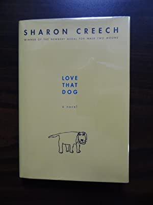 Love That Dog : A Novel: Creech, Sharon.