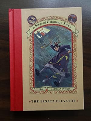 The Ersatz Elevator (A Series of Unfortunate Events ): Snicket, Lemony