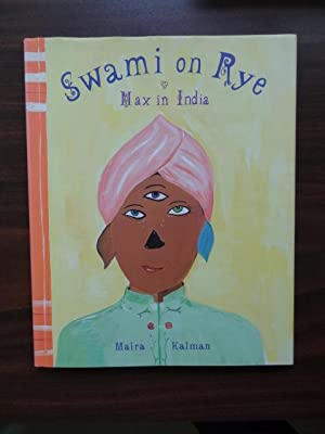 Swami on Rye: Max in India: Kalman, Maira