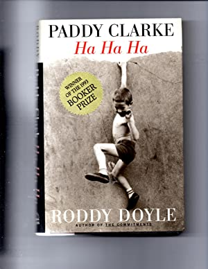 Paddy Clarke Ha Ha Ha by Roddy Doyle - AbeBooks