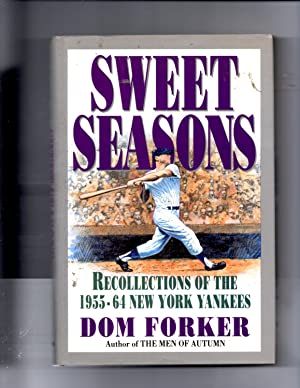 Sweet Seasons, Recollections of the 1955-64 New York Yankees