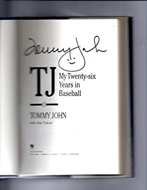 TJ My Twenty-six Years in Baseball: John, Tommy & Valenti, Dan