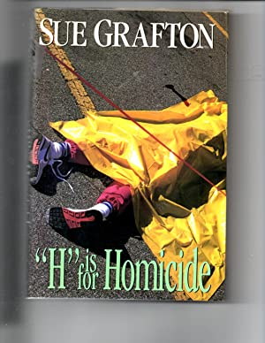 "H"" is for Homicde: Grafton, Sue"
