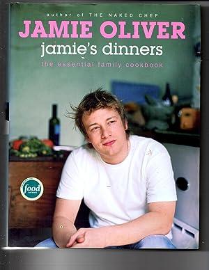 Jamie's Dinners: The Essential Family Cookbook: Oliver, Jamie