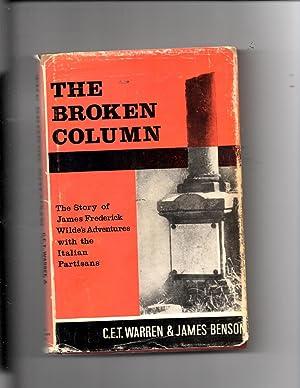 The Broken Column; THe Story of James: Warren, C.E.T. &