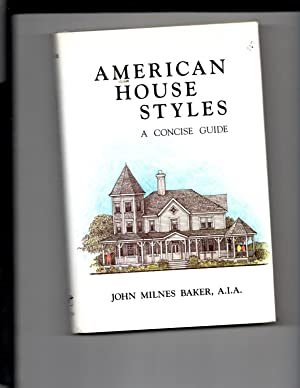 American House Styles: A Concise Guide (Quantitative: Baker, John Milnes