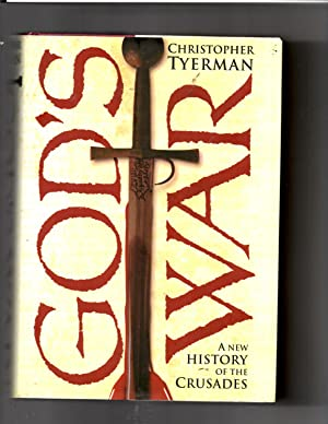 God's War: A New History of the: Tyerman, Christopher