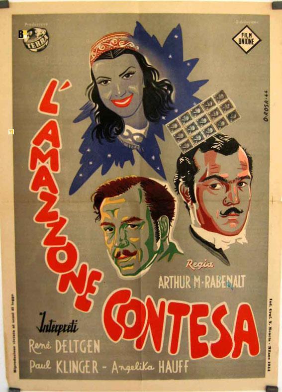 AMAZZONE CONTESA, L¥ - 1943Dir ARTHUR MARIA RABENALTCast: RENE DELTGENPAUL KLINGERANGELIKA HAUFFITALIA - 55 x 70 cm, 22 x 28 IN, 1/2 Sh.POSTER