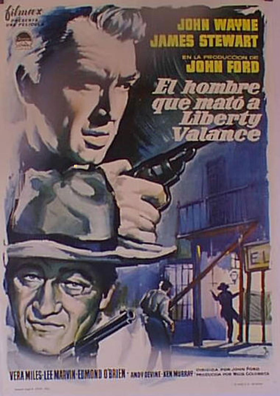 THE MAN WHO SHOT LIBERTY VALANCE MOVIE POSTER/HOMBRE QUE MATO A LIBERTY VALANCE. EL/POSTER