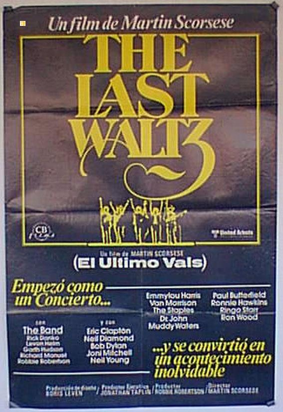 THE LAST WALTZ MOVIE POSTER/LAST WALTZ, THE/POSTER