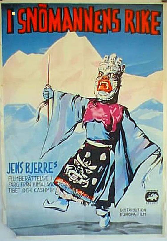 Himalaya - verdens tag MOVIE POSTER/I SNOMANNENS RIKE/POSTER I SNOMANNENS RIKE - 1951, Dir: Jens Bjerre, Cast: , , , Nac. film: , Company: , Designer: , , Nac. poster: SUECIA, Measures (Cm. and Inches) : -70X100