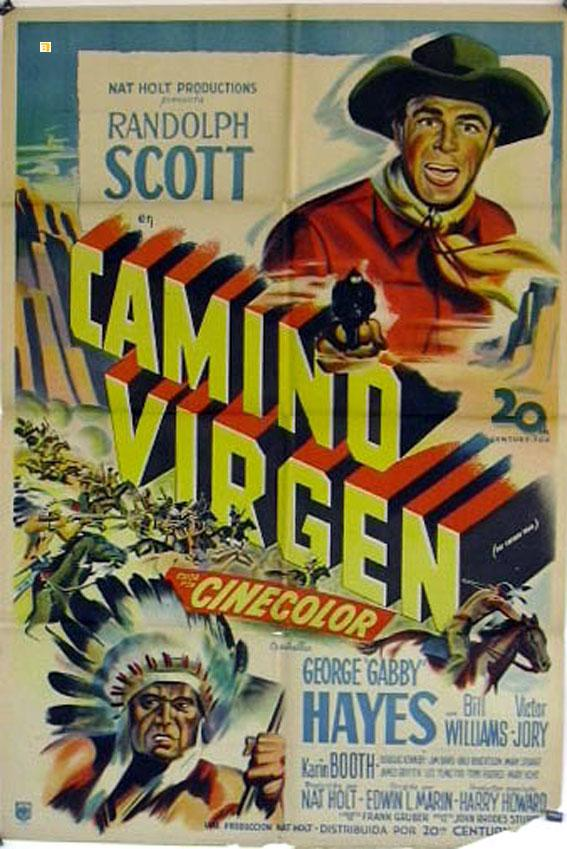 THE CARIBOO TRAIL MOVIE POSTER/CAMINO VIRGEN/POSTER