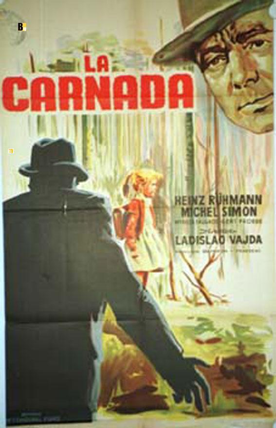 ES GESCHAH AM HELLICHTEN TAG MOVIE POSTER/CARNADA, LA/POSTER CARNADA, LA - 1958, Dir: LADISLAO VAJDA, Cast: HEINZ RUHMANN, MICHEL SIMON, , Nac. film: FRANCIA, Company: , Designer: , , Nac. poster: ARGENTINA, Mea