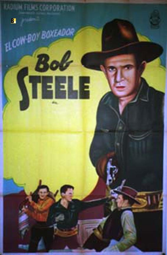 BOB STEELE MOVIE POSTER/BOB STEELE/POSTER