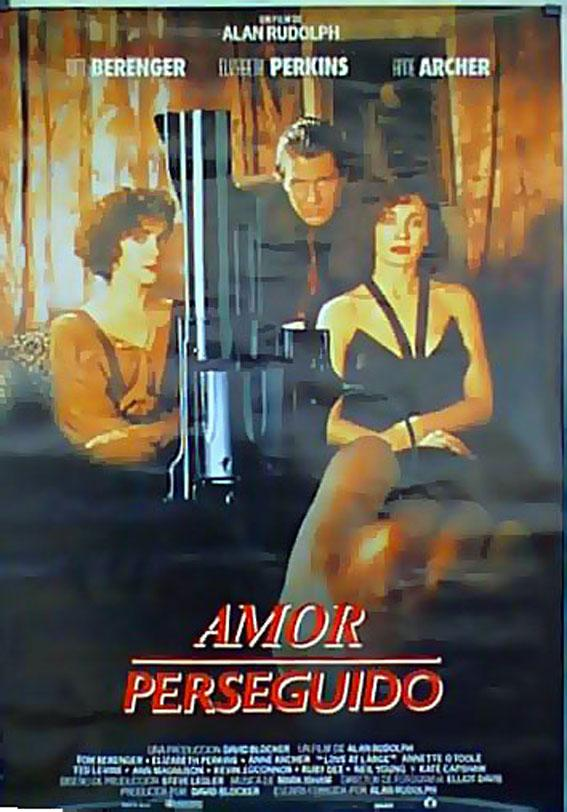 LOVE AT LARGE MOVIE POSTER/AMOR PERSEGUIDO/POSTER