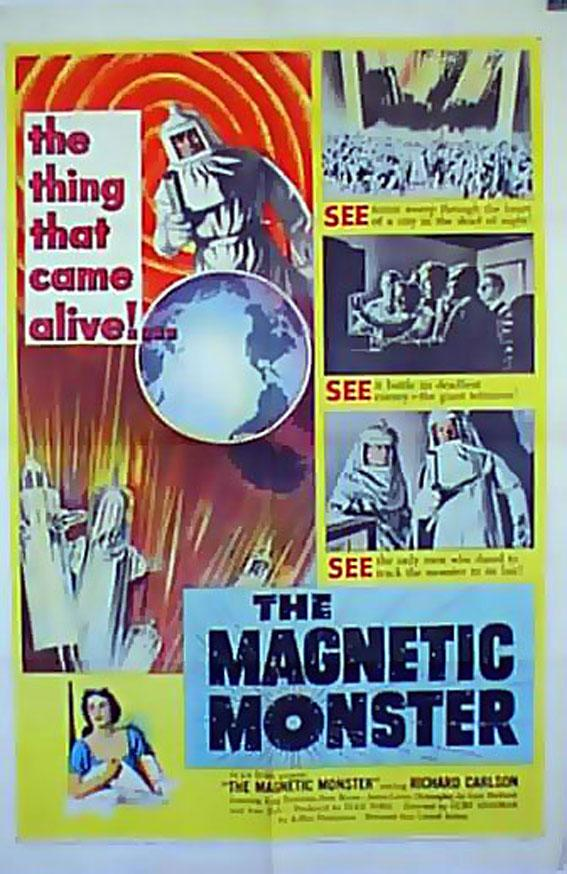 THE MAGNETIC MONSTER MOVIE POSTER/MAGNETIC MONSTER, THE/POSTER