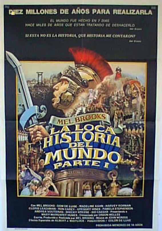 HISTORY OF THE WORLD: PART I MOVIE POSTER/LOCA HISTORIA DEL MUNDO I, LA/POSTER
