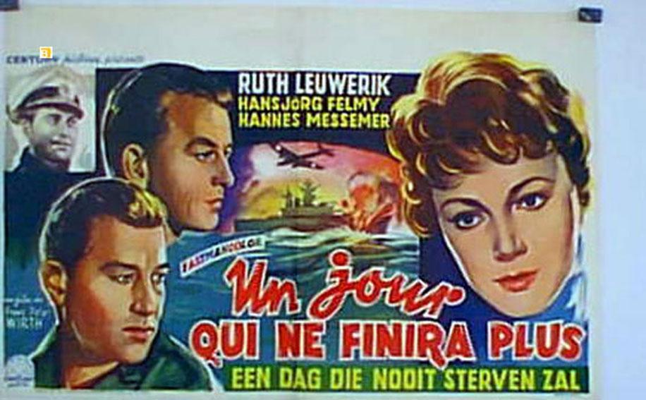 EIN TAG, DER NIE ZU ENDE GEHT MOVIE POSTER/JOUR QUI NE FINIRA PLUS, UN/POSTER JOUR QUI NE FINIRA PLUS, UN - 1959, Dir: FRANZ PETER WIRTH, Cast: RUTH LEUWERIK, FELMY, MESSEMER, , , Nac. film: ALEMANIA, Company: , Designer: , , Na