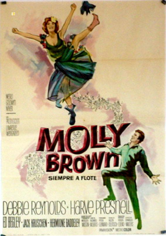 THE UNSINKABLE MOLLY BROWN MOVIE POSTER/MOLLY BROWN, SIEMPRE A FLOTE/POSTER