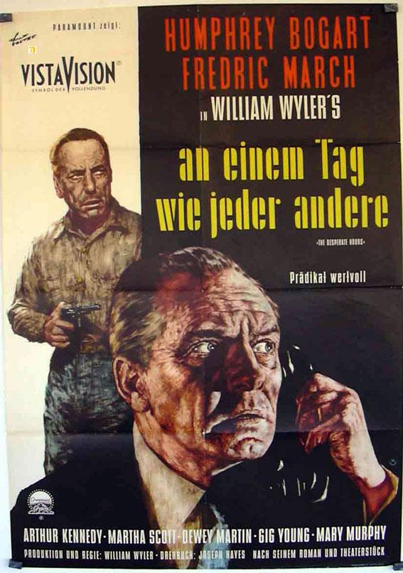 THE DESPERATE HOURS MOVIE POSTER/AN EINEM TAG WIE JEDER ANDERE/POSTER AN EINEM TAG WIE JEDER ANDERE - 1955, Dir: WILLIAM WYLER, Cast: HUMPHREY BOGART, FREDRIC MARCH, MARTHA SCOTT, ARTHUR KENNEDY, DEWEY MARTIN, , , Nac. f