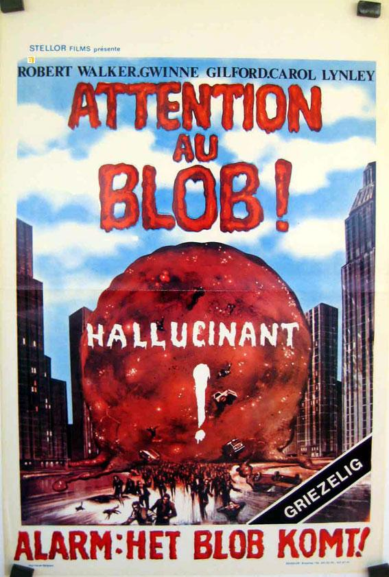BEWARE! THE BLOB MOVIE POSTER/ATTENTION AU BLOB/POSTER