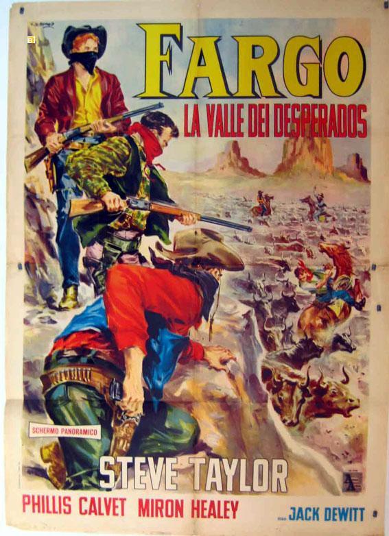 Fargo La Valle Dei Desperados Dir Jack Dewittcast Steve Taylorphylis Calvetmiron Healeyitalia 100x140 Cm 40x55 Inches 2 Sh Poster Art Nbsp Nbsp Print Nbsp Nbsp Poster Benito Original Movie Poster