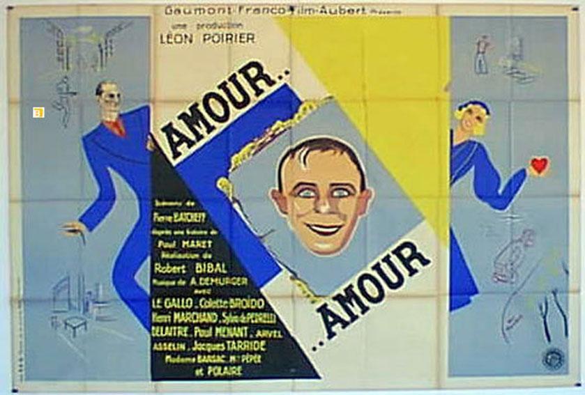 AMOUR. .AMOUR MOVIE POSTER/AMOUR. .AMOUR/POSTER AMOUR. .AMOUR - 1932, Dir: ROBERT BIBAL, Cast: LE GALLO, COLETTE BROIDO, HENRI MARCHAND, , , Nac. film: FRANCIA, Company: , Designer: , , Nac. poster: