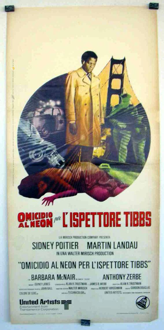 THEY CALL ME MISTER TIBBS MOVIE POSTER/OMICIDIO AL NEON, L? ISPETTORE TIBBS/LOCANDINA