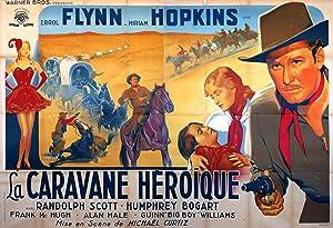 VIRGINIA CITY MOVIE POSTER/CARAVANE HEROIQUE, LA/POSTER