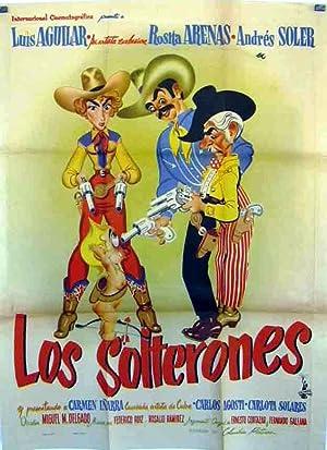MOVIE POSTER/ LOS SOLTERONES/ LUIS AGUILAR/ 1953/
