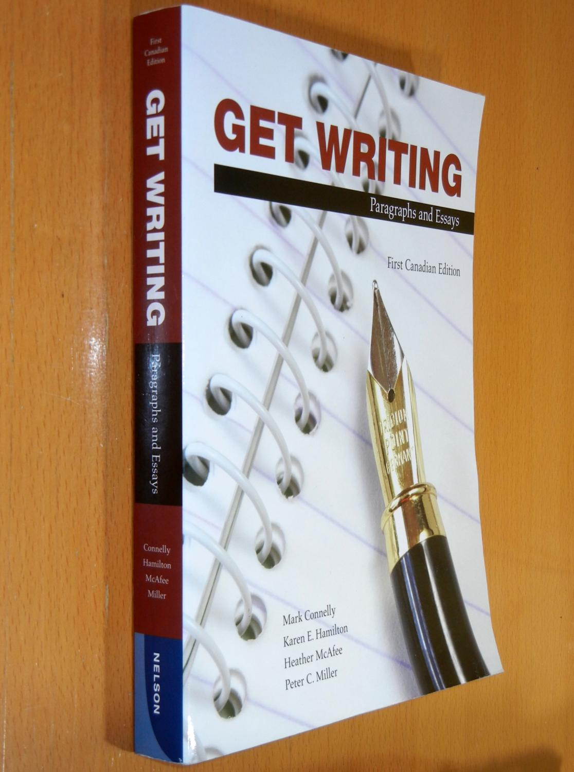 Get Writing: Paragraphs and Essays (First Canadian Edition) by