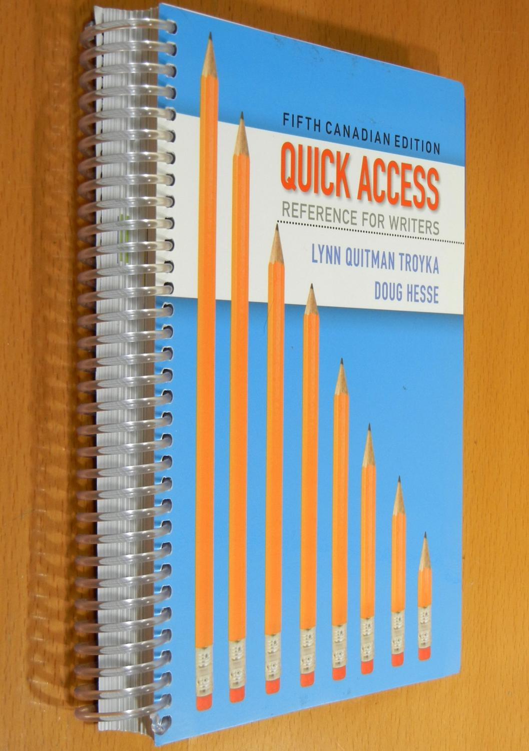 Quick Access: Reference for Writers (Fifth Canadian Edition): Troyka, Lynn  Quitman ...