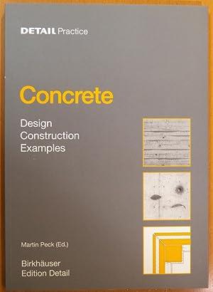 Concrete: Design, Construction, Examples: Peck, Martin (editor)