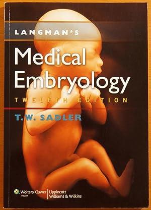 Langman's Medical Embryology (Twelfth Edition): Sadler, T.W.