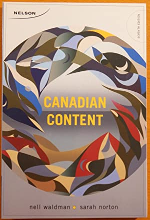 Canadian Content (Seventh Edition): Waldman, Nell; Norton, Sarah