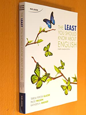 The Least You Should Know About English (Fourth Canadian Edition): Glazier, Teresa Ferster, et al.