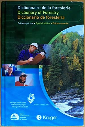Dictionnaire de la foresterie/Dictionary of Forestry/Diccionario de forestería (...