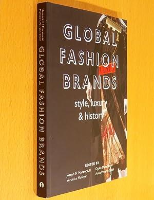 Global Fashion Brands: Style, Luxury & History: Hancock, Joseph H.; Muratovski, Gjoko; Manlow, ...