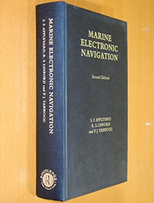 Marine Electronic Navigation (Second Edition): Appleyard, S. F.;
