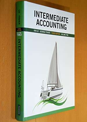Intermediate Accounting, Volume Two (Third Edition) with: Lo, Kin; Fisher,